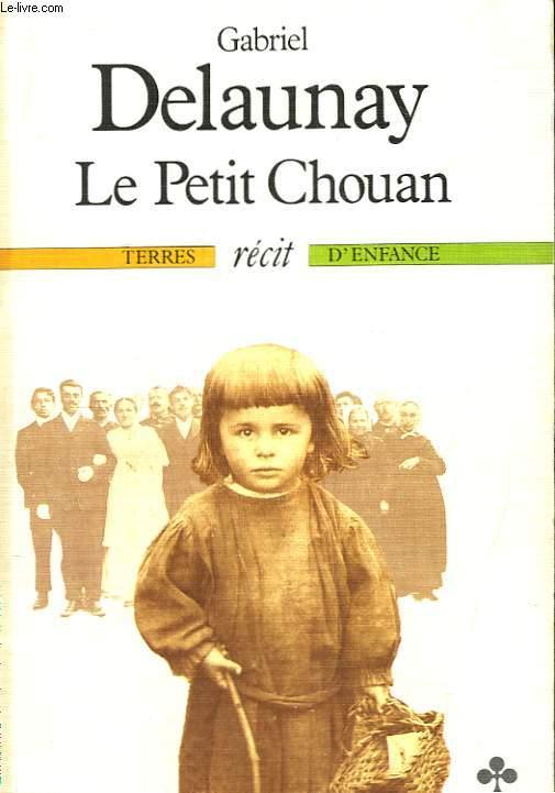 Le Petit Chouan.