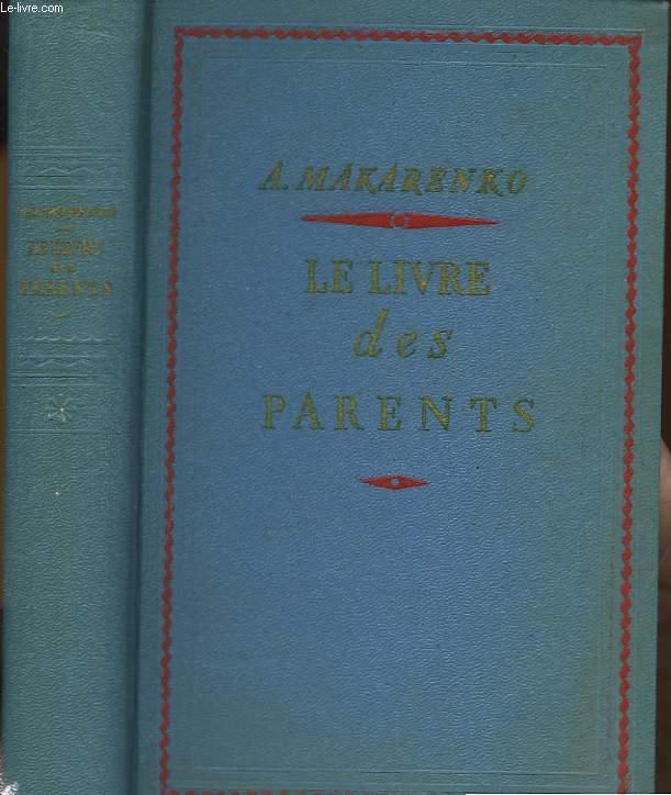 Le Livre des Parents.