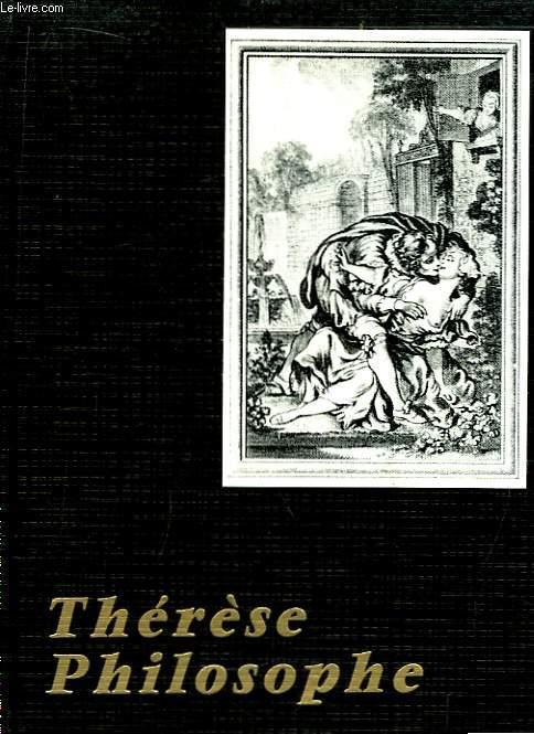 Thérèse Philosophe, ou Mémoires pour servir à l'histoire du P. Dirrag et de Mademoiselle Eradice.