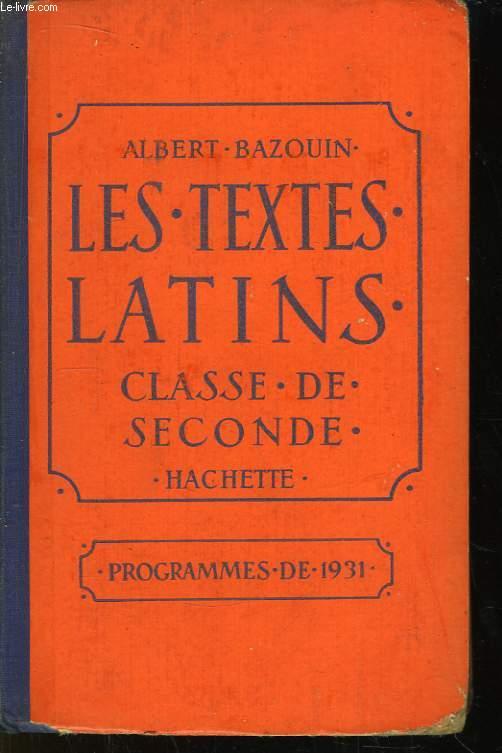 Les Textes Latins. Classe de 2nde.
