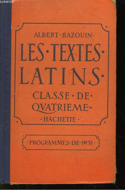 Les Textes Latins. Classe de 4ème