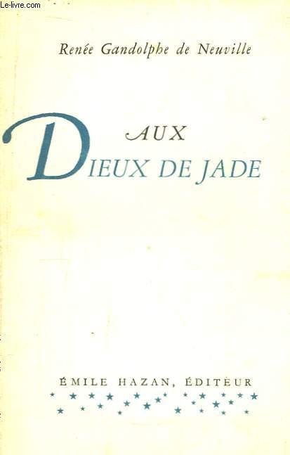 Aux Dieux de Jade