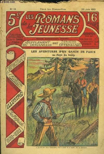 Les Romans de la Jeunesse n°13 : Les Aventures d'un gamin de Paris, au Pays du Scalp, de Gaston Choquet.