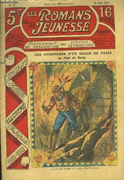Les Romans de la Jeunesse n°12 : Les Aventures d'un gamin de Paris, au Pays du Scalp, par Gaston Choquet.