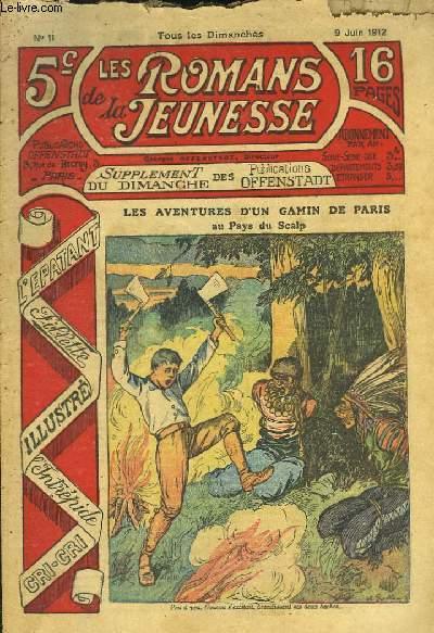 Les Romans de la Jeunesse n°11 : Les Aventures d'un gamin de Paris, au Pays du Scalp, par Gaston Choquet.