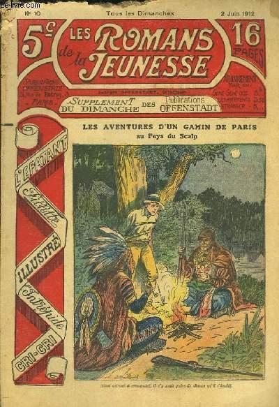 Les Romans de la Jeunesse n°10 : Les Aventures d'un gamin de Paris, au Pays du Scalp, par Gaston Choquet.