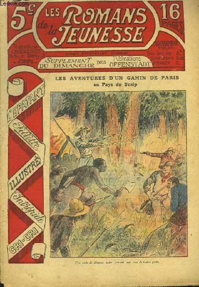Les Romans de la Jeunesse n°9 : Les Aventures d'un gamin de Paris, au Pays du Scalp, par Gaston Choquet.