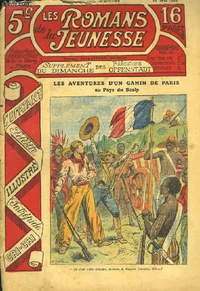 Les Romans de la Jeunesse n°8 : Les Aventures d'un gamin de Paris, au Pays du Scalp, par Gaston Choquet.