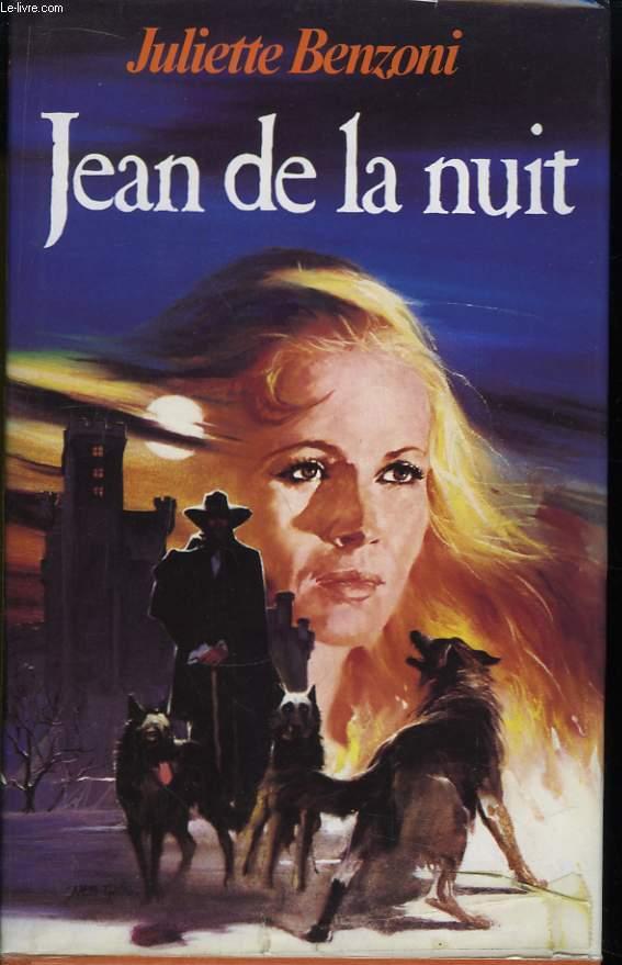 Jean de la Nuit. Les Loups de Lauzargues.