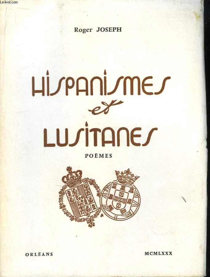 Hispanismes et Lusitanes.