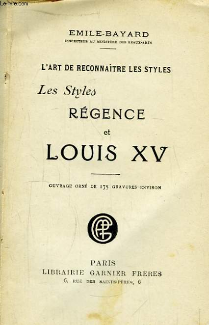 Les Styles Régence et Louis XV