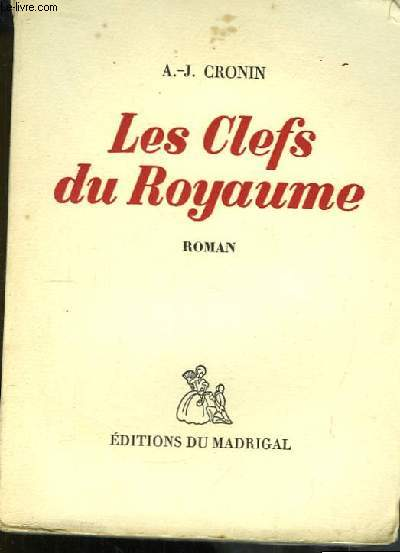 Les Clefs du Royaume (The keys of the Kingdom)