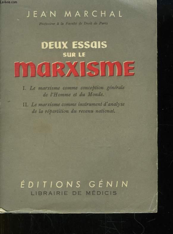 Deux essais sur le marxisme.