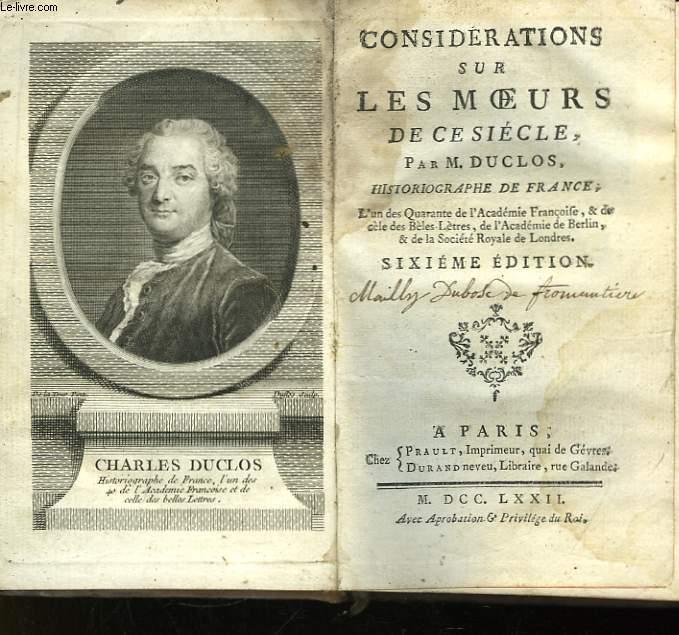 Considérations sur les Moeurs de ce siècle. Historiographie de France