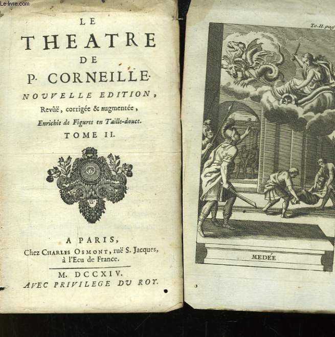 Le Théâtre de Corneille. TOME II