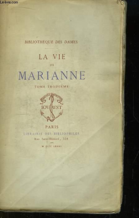 La Vie de Marianne. TOME III