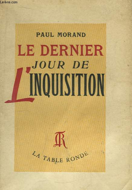 Le dernier jour de l'Inquisition