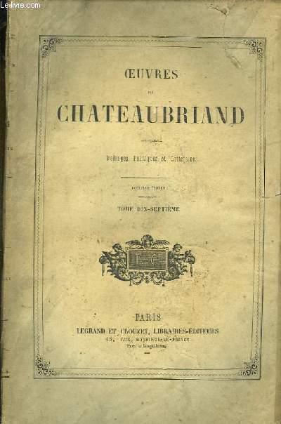 Oeuvres de Chateaubriand. TOME 17 : Mélanges Politiques et Littéraires.