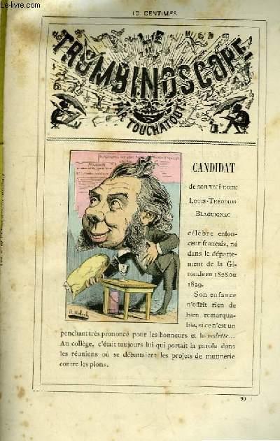 Le Trombinoscope N°90 : Candidat, de son vrai nom : Louis-Théodore Blaguignac