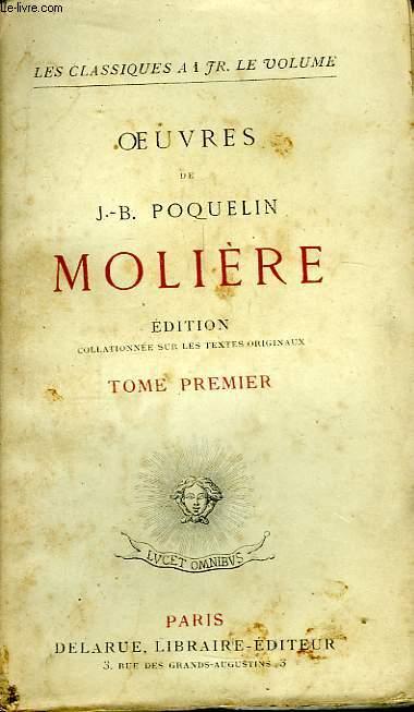 Oeuvres de J.B. Poquelin Molière. TOME 1