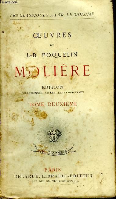 Oeuvres de J.B. Poquelin Molière. TOME 2