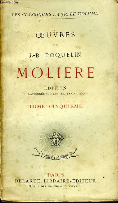 Oeuvres de J.B. Poquelin Molière. TOME 5