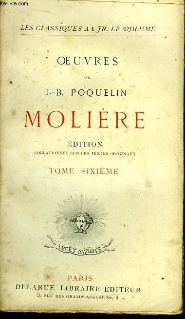 Oeuvres de J.B. Poquelin Molière. TOME 6
