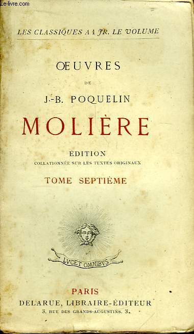 Oeuvres de J.B. Poquelin Molière. TOME 7