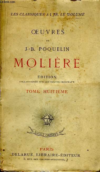 Oeuvres de J.B. Poquelin Molière. TOME 8
