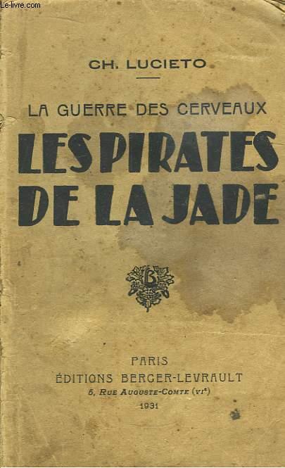Les Pirates de la Jade. La guerre des cerveaux.
