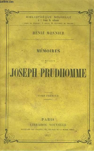Mémoires de Monsieur Joseph Prudhomme. TOME 1er