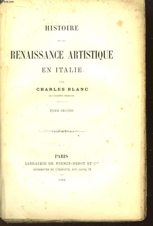 Histoire de la Renaissance Artistique en Italie. TOME 2nd