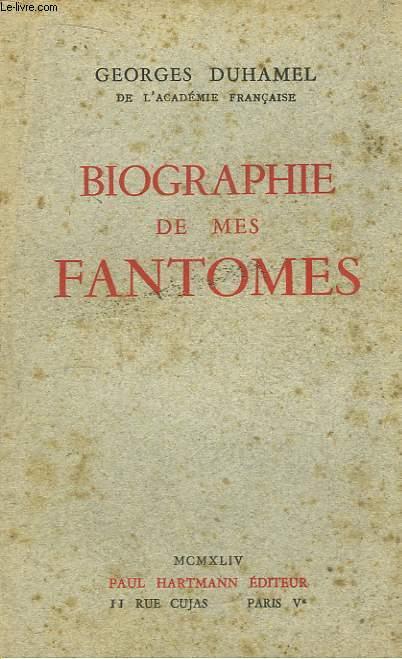 Biographie de mes Fantomes 1901 - 1906