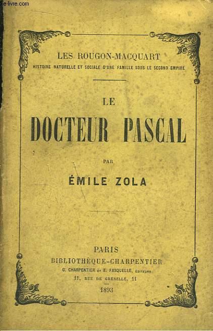 Le Docteur Pascal. Les Rougon-Macquart.