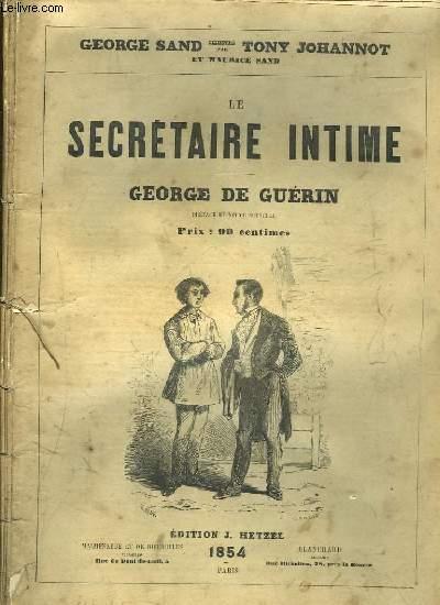 Le Secrétaire Intime. Georges de Guérin.