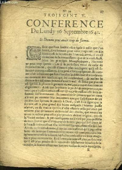 Trois Cent V. Conference du Lundy 16 Septembre 1641. Si l'homme peut avoir trop de Science.