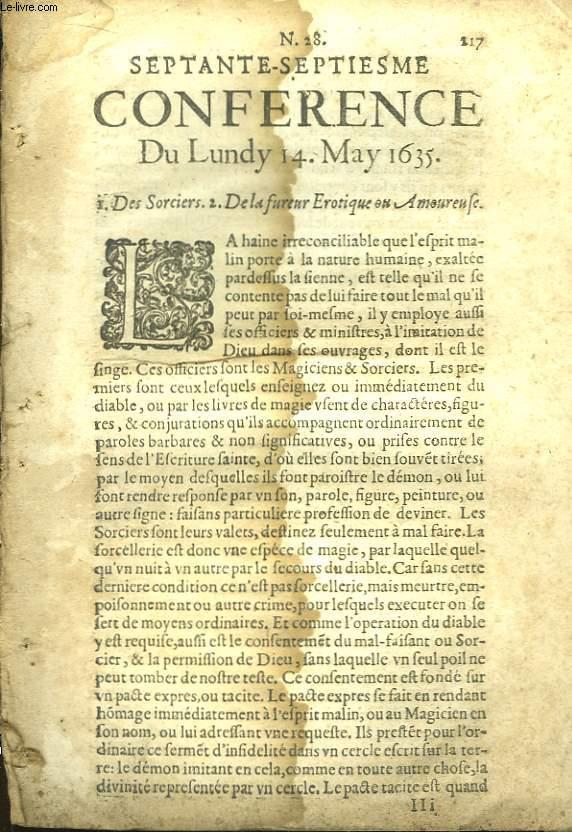 Septante-Septiesme Conférence du Lundy 14 May 1635. Des Sorciers. De la fureur Erotique ou Amoureuse.