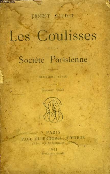 Les Coulisses de la Société Parisienne. 2ème série.
