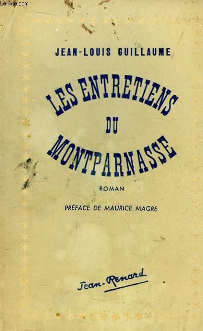 Les entretiens du Montparnasse.
