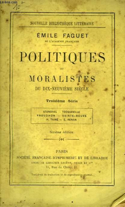 Politiques et Moralistes du dix-neuvième siècle. 3ème série.