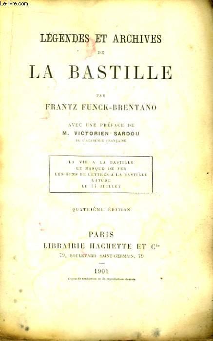 Légendes et Archives de La Bastille.
