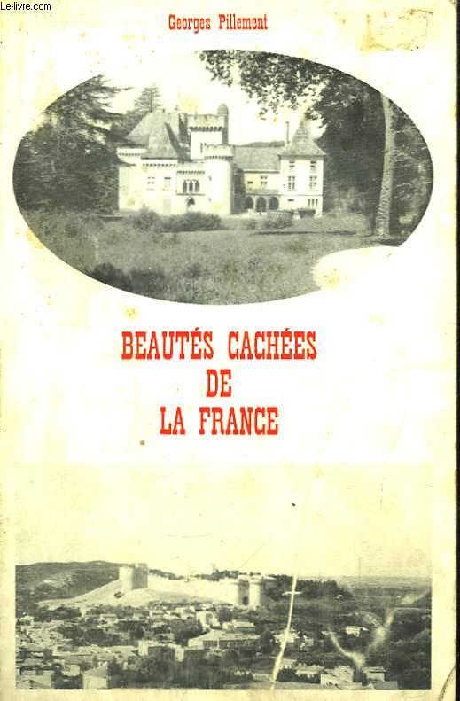 Beautés cachées de la France (Centre et Sud)