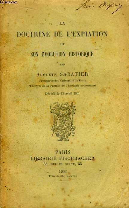 La Doctrine de l'Expiation et son évolution historique.