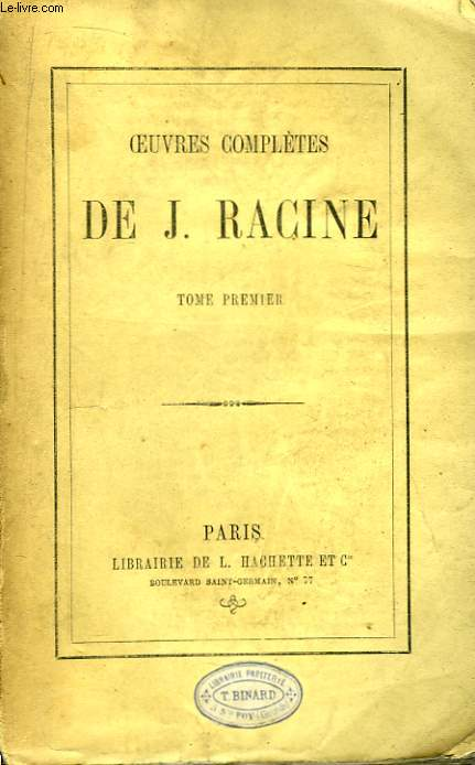Oeuvres Complètes de J. Racine. TOME 1er