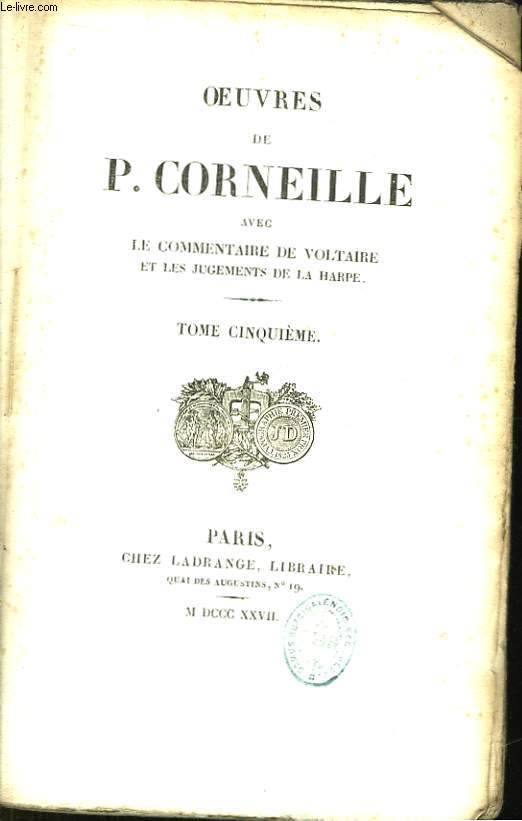 Oeuvres de P. Corneille. TOME 5