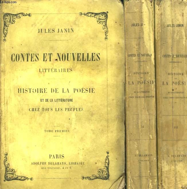 Contes et Nouvelles Littéraires. Histoire de la Poésie et de la Littérature chez tous les Peuples. En 3 TOMES (2e série)