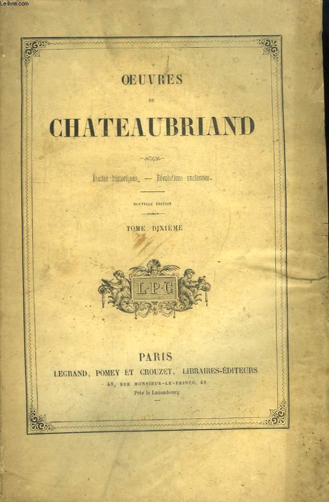 Oeuvres de Chateaubriand. TOME 10ème : Etudes Historiques - Révolutions Anciennes