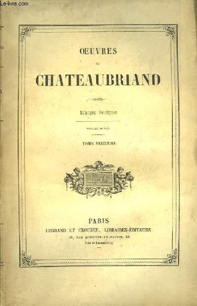 Oeuvres de Chateaubriand. TOME 16ème : Mélanges politiques.