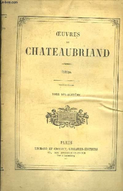Oeuvres de Chateaubriand. TOME 18ème : Polémique.