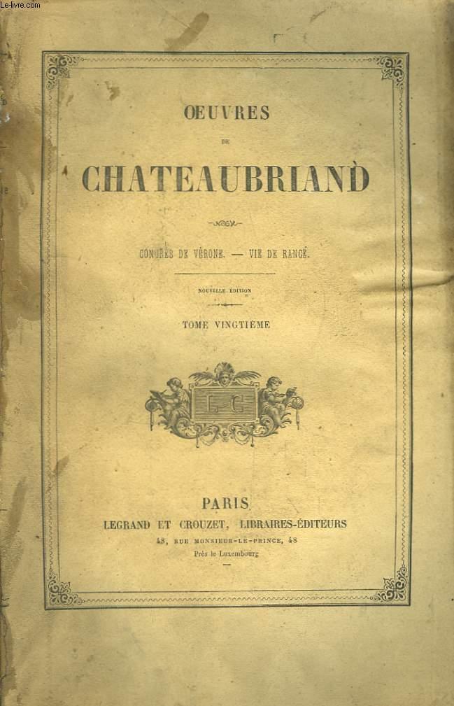 Oeuvres de Chateaubriand. TOME 20ème : Congrès de Vérone - Vie de Rancé